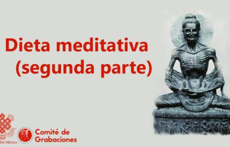 Dieta meditativa (segunda parte)